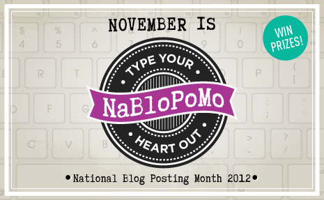 NaBloPoMo Hero NaBloPoMo–National Blog Posting Month: Daily Posts