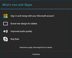 WhatsNewWithSkype.S4A3 0 thumb Skype 3.0 for Android; Tablet Size UI